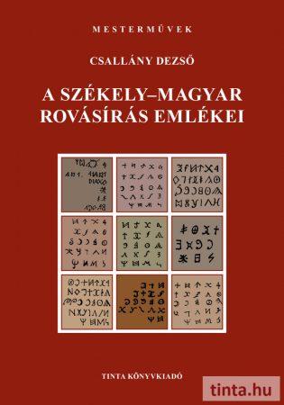 A székely-magyar rovásírás emlékei