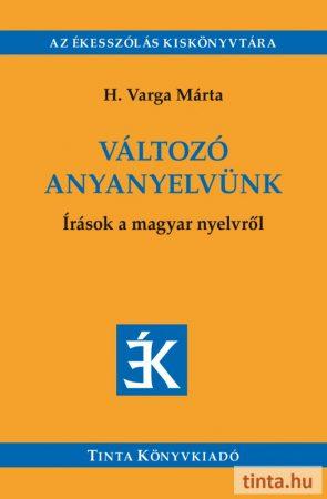 Változó anyanyelvünk