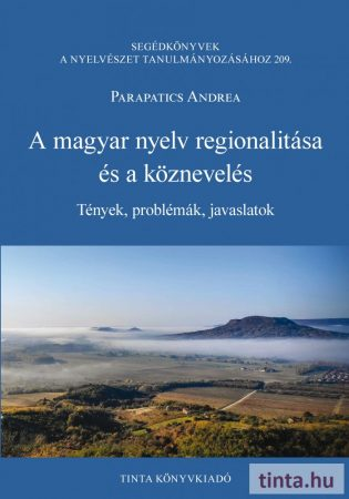 A magyar nyelv regionalitása és a köznevelés