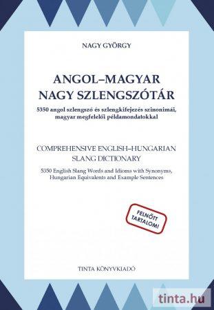 Angol-magyar nagy szlengszótár