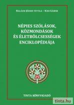 Népies szólások, közmondások és életbölcsességek enciklopédiája