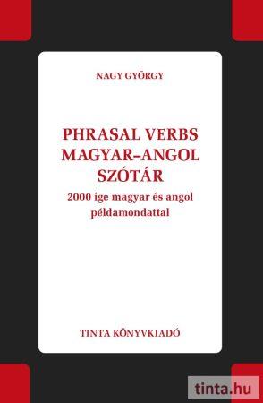 Phrasal verbs magyar-angol szótár