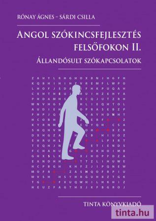 Angol szókincsfejlesztés felsőfokon II.