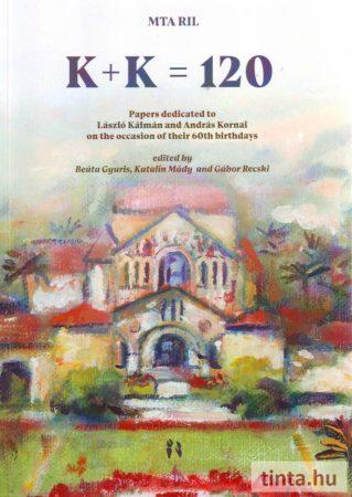 K + K = 120