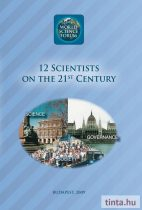 12 Scientists on the 21st Century